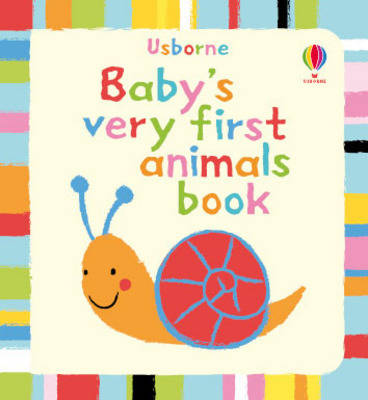 Baby's Very First Book of Animals - Baby's Very First (Board book)