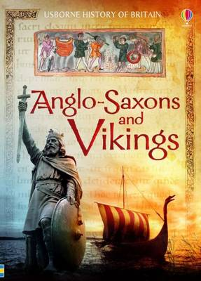 Anglo-Saxons and Vikings - History of Britain (Paperback)