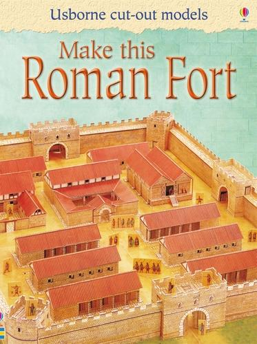 Make This Roman Fort - Usborne Cut Out Models (Paperback)