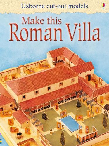 Make This Roman Villa - Usborne Cut Out Models (Paperback)