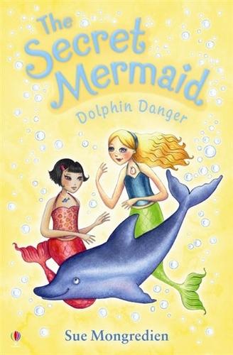The Secret Mermaid Dolphin Danger - The Secret Mermaid 08 (Paperback)