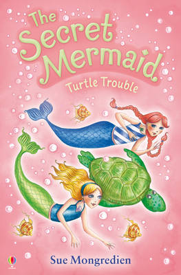 Turtle Trouble: The Secret Mermaid - The Secret Mermaid 10 (Paperback)