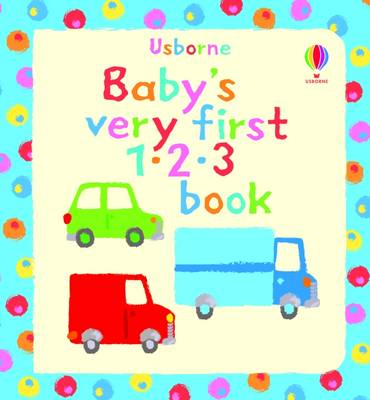 Baby's Very First 123 Book - Baby's Very First (Board book)