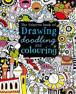 Drawing, Doodling and Colouring Book - Usborne Drawing, Doodling and Colouring