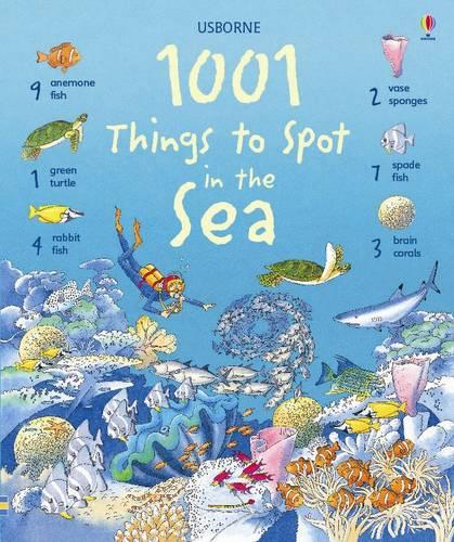 1001 Things to Spot in the Sea - 1001 Things to Spot (Hardback)