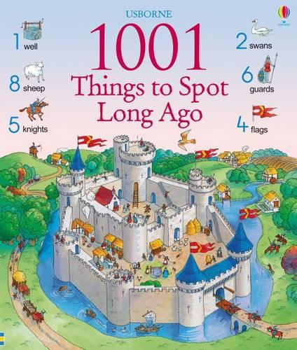 1001 Things to Spot Long Ago - 1001 Things to Spot (Hardback)