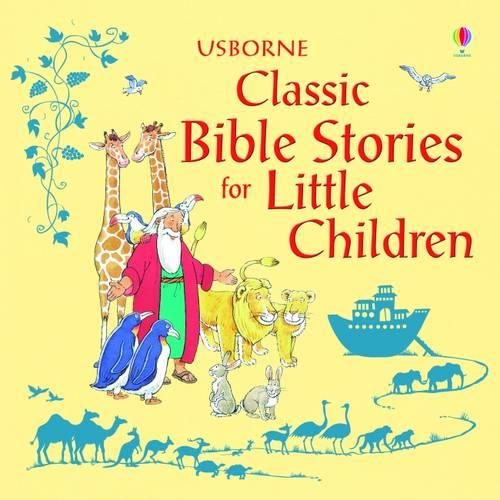 Classic Bible Stories For Little Children - Story Collections for Little Children (Hardback)