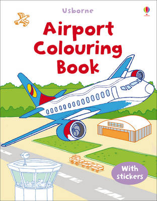First Colouring Book with stickers: Airport - First Colouring Books with stickers (Paperback)