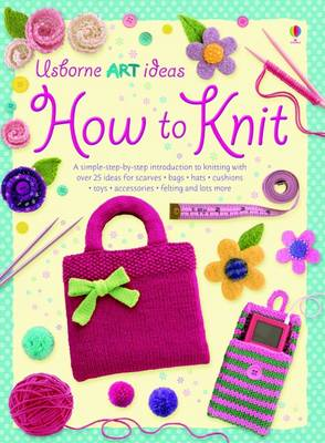 How To Knit - Art Ideas (Paperback)