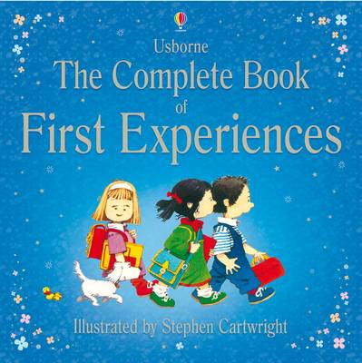 Complete First Experiences - First Experiences (Hardback)
