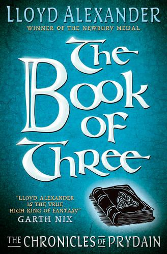 The Chronicles of Prydain 1: The Book of Three - Chronicles of Prydain 01 (Paperback)