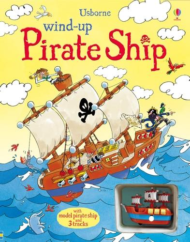 Wind-Up Pirate Ship - Wind-up Books