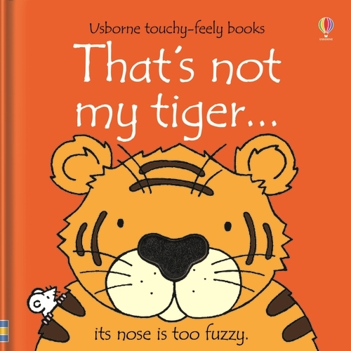 That's Not My Tiger - That's Not My... (Board book)