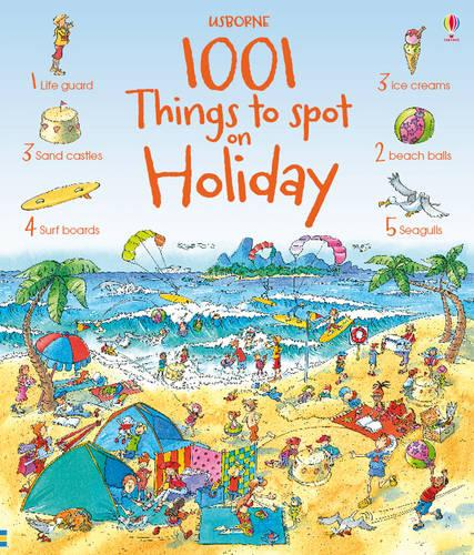 1001 Things to Spot on Holiday - Usborne 1001 Things to Spot (Hardback)