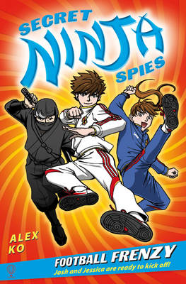 Secret Ninja Spies 2: Football Frenzy (Paperback)