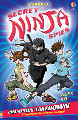 Champion Takedown - Secret Ninja Spies (Paperback)