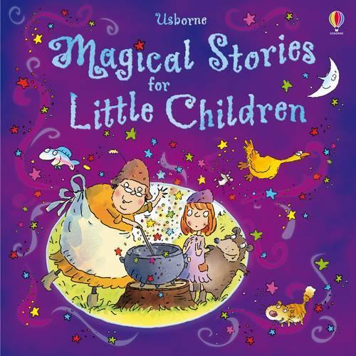 Magical Stories for Little Children - Story Collections for Little Children (Hardback)