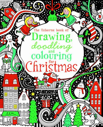 The Usborne Book of Drawing, Doodling & Colouring for Christmas (Paperback)
