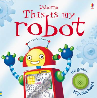 This is My Robot (Board book)