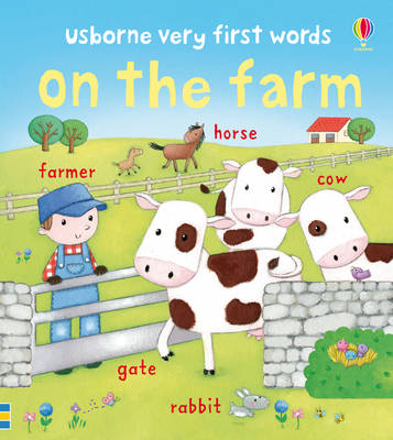 Very First Words On the Farm - Very First Words (Board book)