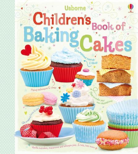 Children's Book of Baking Cakes (Hardback)