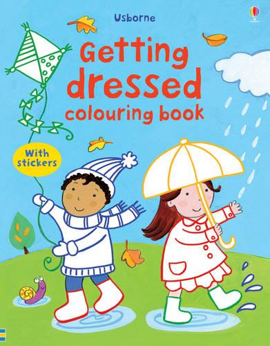 Getting Dressed Colouring Book - First Colouring Books with stickers (Paperback)