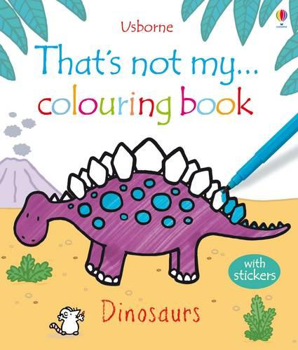 That's Not My ... Dinosaurs Colouring Book - That's Not My...Activity Book (Paperback)