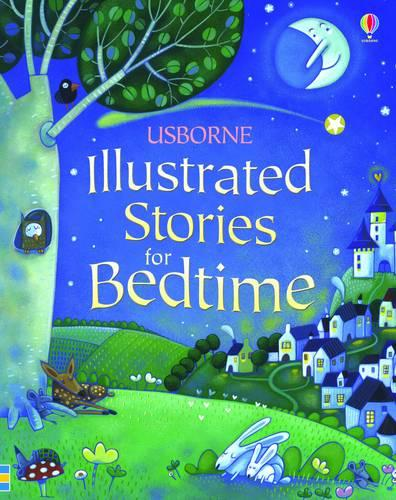 Illustrated Stories for Bedtime - Illustrated Story Collections (Hardback)