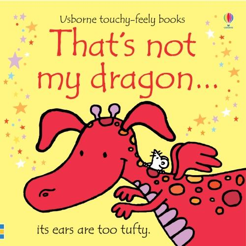 That's Not My Dragon - That's Not My... (Board book)