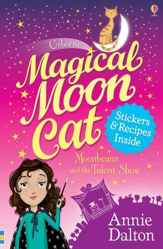 Magical Moon Cat: Moonbeans and the Talent Show (Paperback)