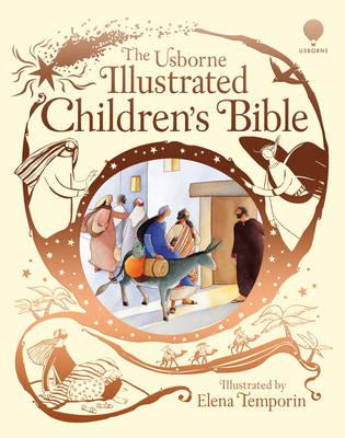 Usborne Illustrated Children's Bible - Usborne Bible Stories (Hardback)
