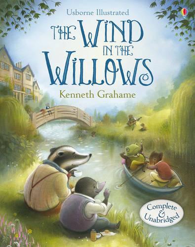 Usborne Illustrated Originals: Wind in the Willows - Illustrated Originals (Hardback)