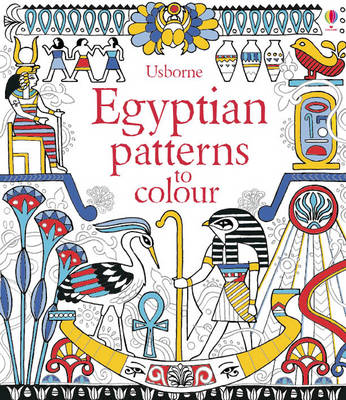 Egyptian Patterns to Colour - Usborne Drawing, Doodling and Colouring (Paperback)