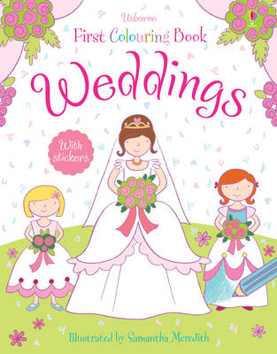 Weddings Colouring Book - First Colouring Books with stickers (Paperback)