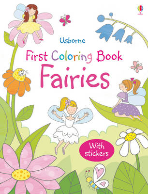 First Colouring Book Fairies with Stickers - First Colouring Books with stickers (Paperback)