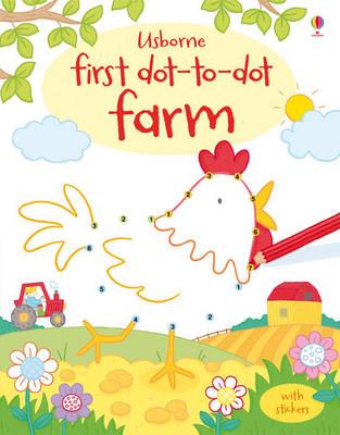 First Dot to Dot: Farm - Dot-to-dot (Paperback)