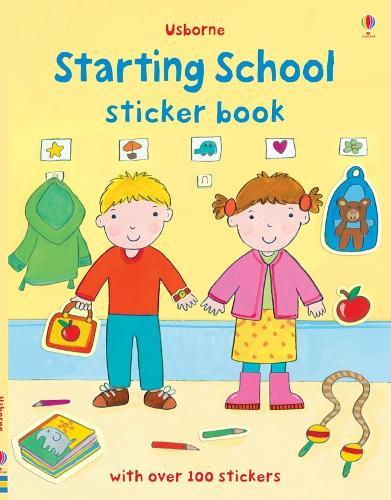 Starting School Sticker Book - First Sticker Books (Paperback)