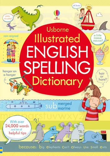 Illustrated English Spelling Dictionary - Illustrated Dictionary (Paperback)