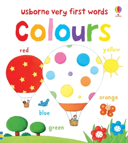 Very First Words: Colours - Very First Words (Board book)