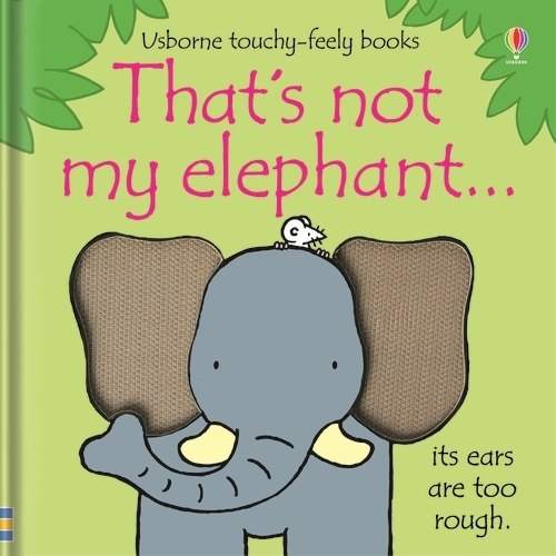 That's Not My Elephant - That's Not My... (Board book)