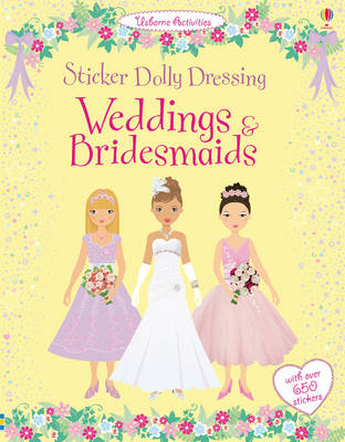 Sticker Dolly Dressing Weddings and Bridesmaids - Sticker Dolly Dressing (Paperback)
