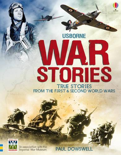Book of War Stories: True Stories from the First & Second World Wars - True Stories (Paperback)
