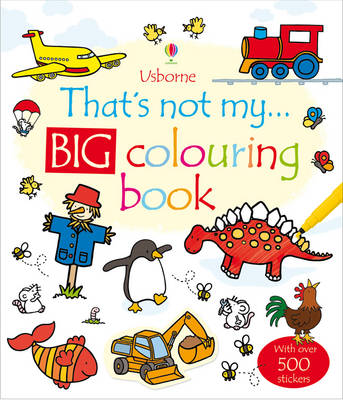 Thats Not My Big Colouring Book - That's Not My... (Paperback)
