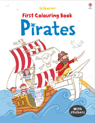 First Colouring Book: Pirates - First Colouring Books with stickers (Paperback)