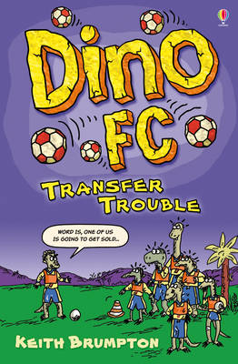 Transfer Trouble - Dino F.C. (Paperback)