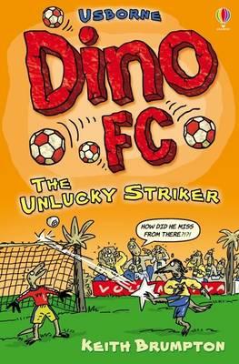 The Unlucky Striker - Dino F.C. (Paperback)