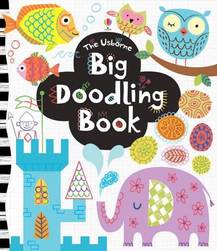 Big Doodling Book - Usborne Drawing, Doodling and Colouring (Paperback)