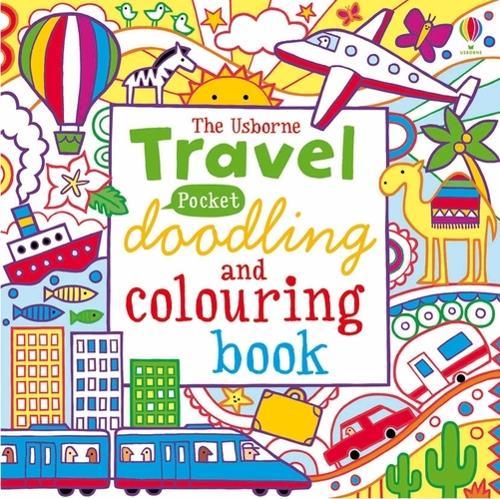 Pocket Doodling and Colouring - Travel - Usborne Drawing, Doodling and Colouring (Paperback)
