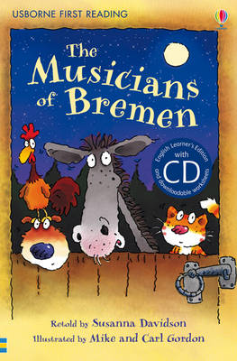 The Musicians of Bremen [Book with CD] - First Reading Series 3 (CD-Audio)