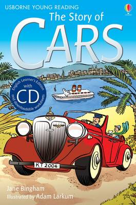 The Story of Cars [Book with CD] - Young Reading Series 2 (CD-Audio)